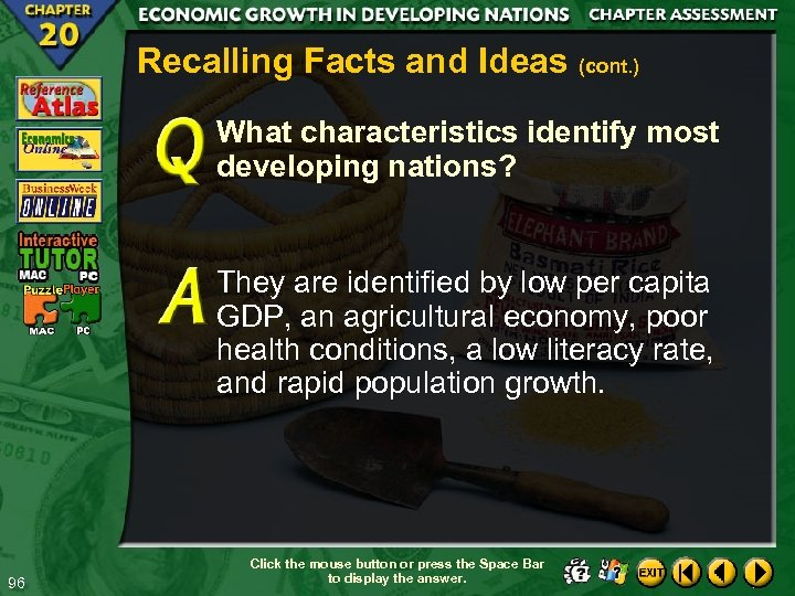 Recalling Facts and Ideas (cont. ) What characteristics identify most developing nations? They are