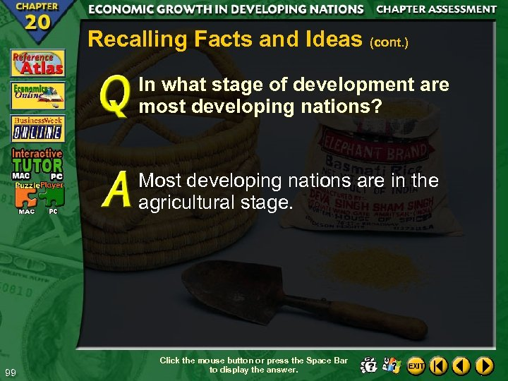 Recalling Facts and Ideas (cont. ) In what stage of development are most developing