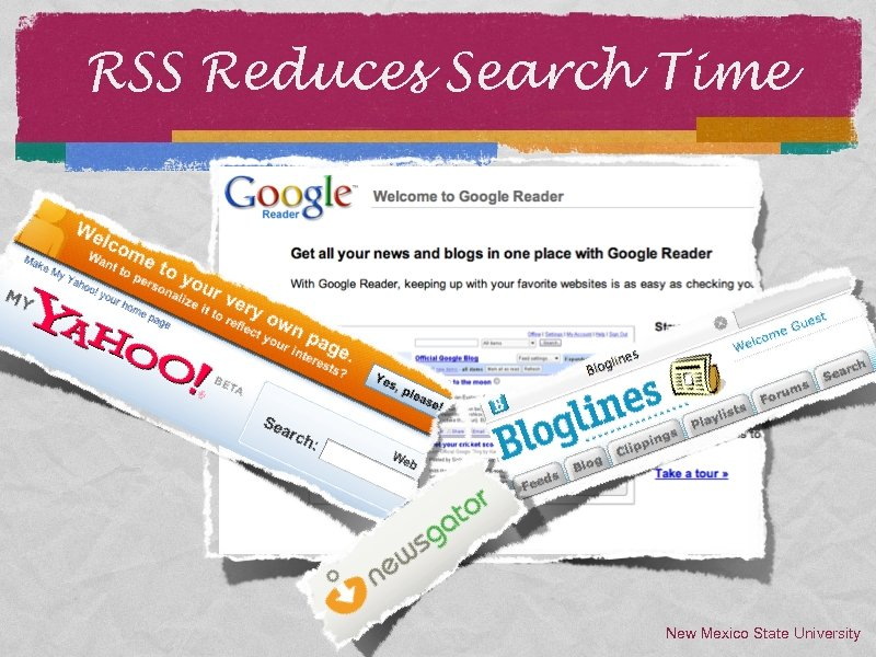 RSS Reduces Search Time New Mexico State University