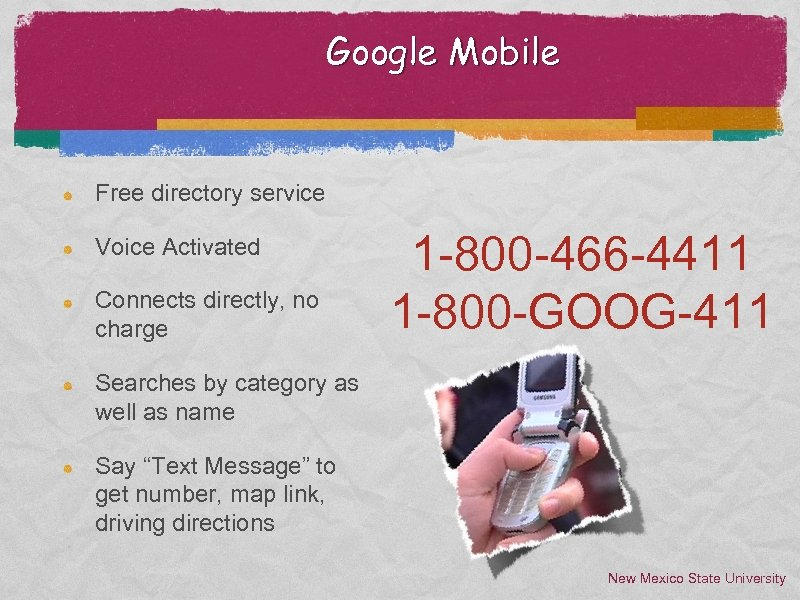 Google Mobile Free directory service Voice Activated Connects directly, no charge 1 -800 -466