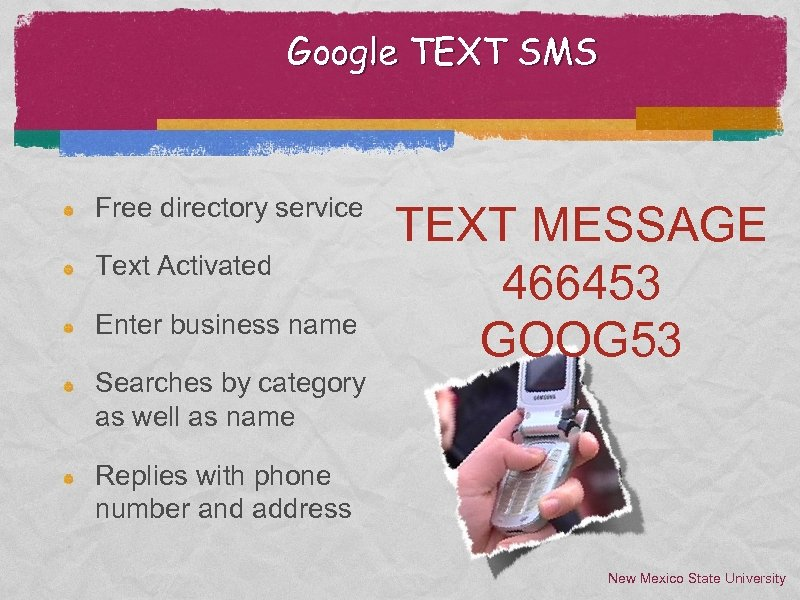 Google TEXT SMS Free directory service Text Activated Enter business name TEXT MESSAGE 466453