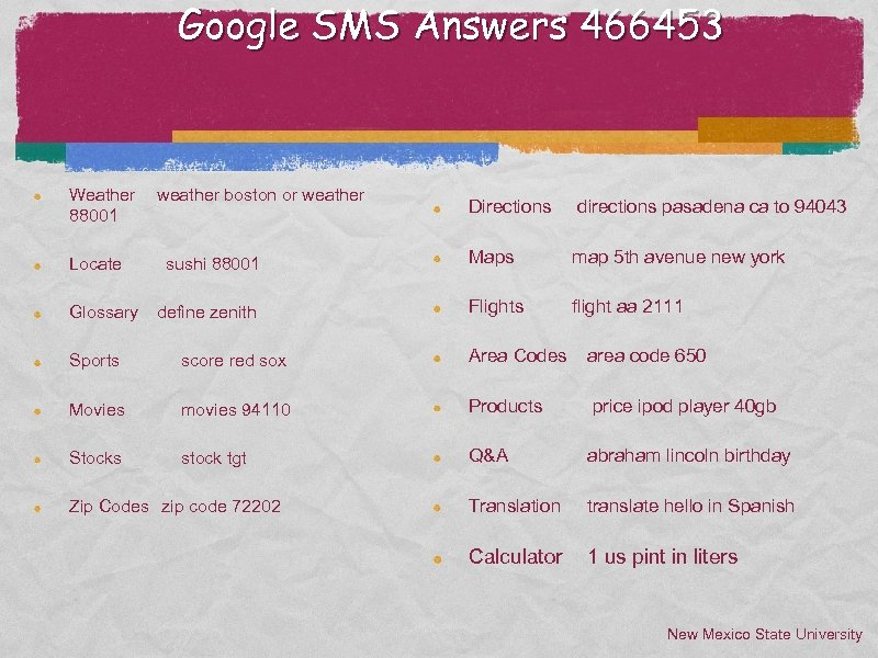 Google SMS Answers 466453 Weather 88001 Locate Glossary weather boston or weather sushi 88001
