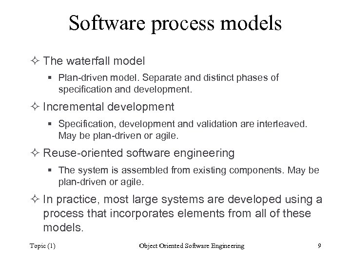 Software process models ² The waterfall model § Plan-driven model. Separate and distinct phases