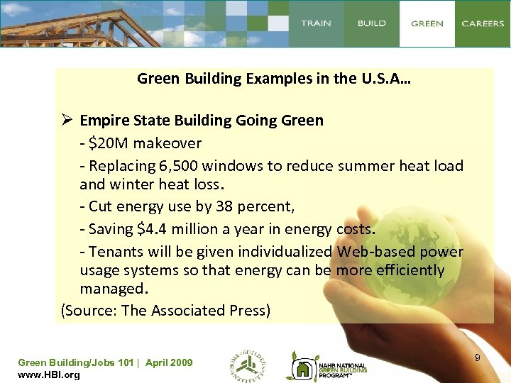 Green Building Examples in the U. S. A… Ø Empire State Building Going Green