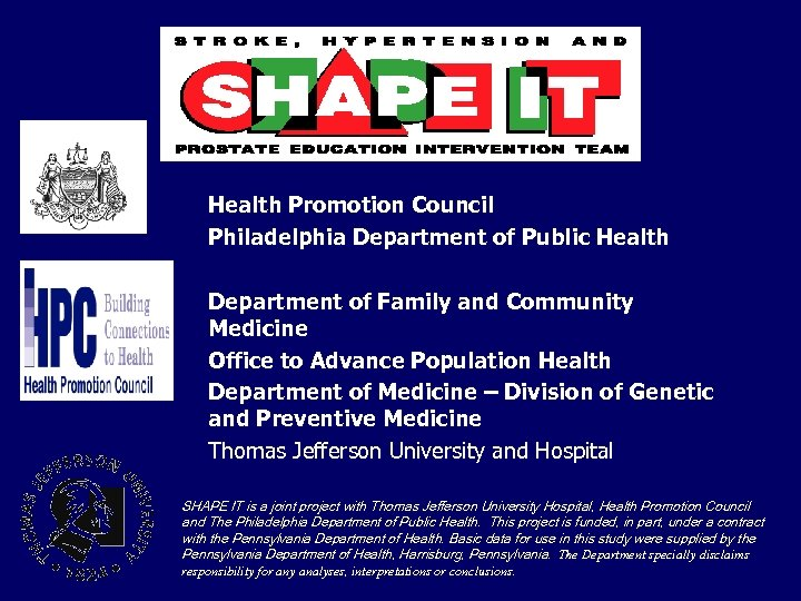 Health Promotion Council Philadelphia Department of Public Health Department of Family and Community Medicine
