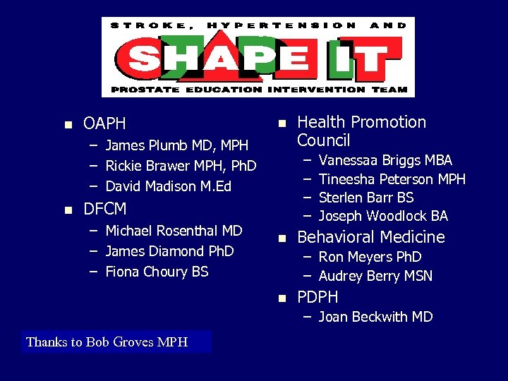 n OAPH n – James Plumb MD, MPH – Rickie Brawer MPH, Ph. D