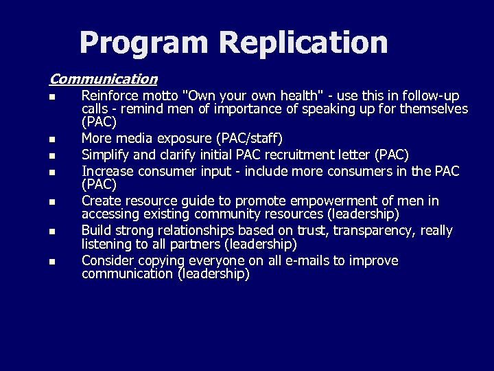 Program Replication Communication n n n Reinforce motto