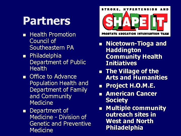 Partners n n Health Promotion Council of Southeastern PA Philadelphia Department of Public Health