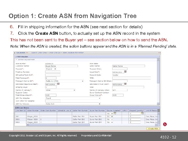 Option 1: Create ASN from Navigation Tree 6. Fill in shipping information for the