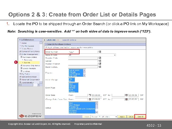 Options 2 & 3: Create from Order List or Details Pages 1. Locate the