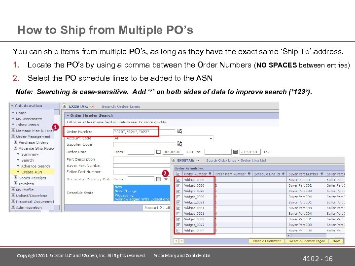How to Ship from Multiple PO's You can ship items from multiple PO's, as