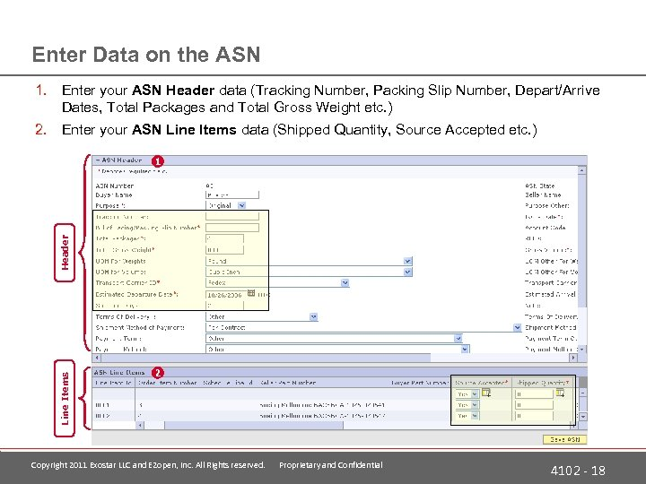 Enter Data on the ASN 1. Enter your ASN Header data (Tracking Number, Packing