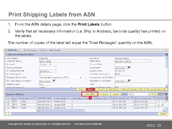 Print Shipping Labels from ASN 1. From the ASN details page, click the Print