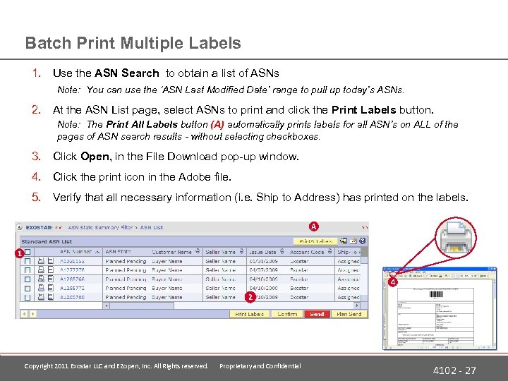 Batch Print Multiple Labels 1. Use the ASN Search to obtain a list of