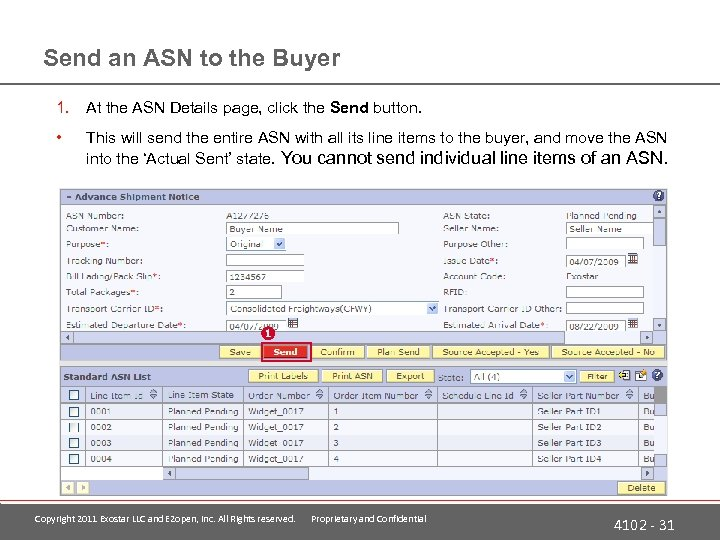 Send an ASN to the Buyer 1. At the ASN Details page, click the