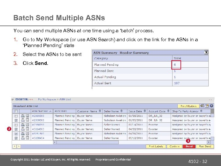 Batch Send Multiple ASNs You can send multiple ASNs at one time using a