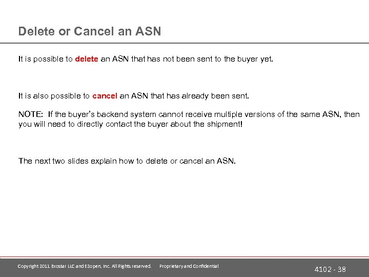 Delete or Cancel an ASN It is possible to delete an ASN that has