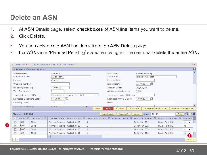 Delete an ASN 1. At ASN Details page, select checkboxes of ASN line items