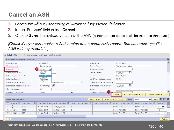 Cancel an ASN 1. Locate the ASN by searching at 'Advance Ship Notice Search'