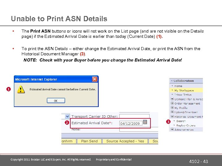 Unable to Print ASN Details • The Print ASN buttons or icons will not