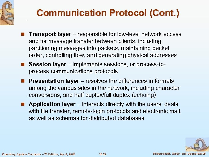 Communication Protocol (Cont. ) n Transport layer – responsible for low-level network access and