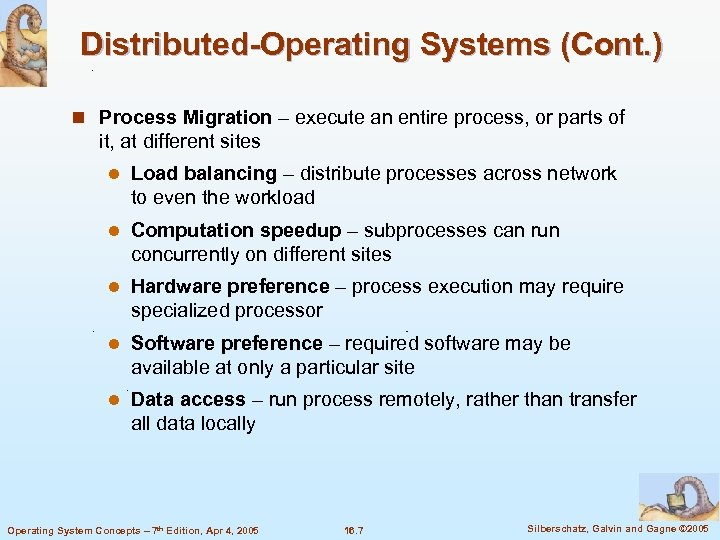 Distributed-Operating Systems (Cont. ) n Process Migration – execute an entire process, or parts