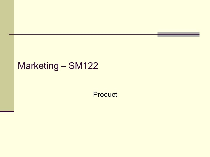 Marketing – SM 122 Product