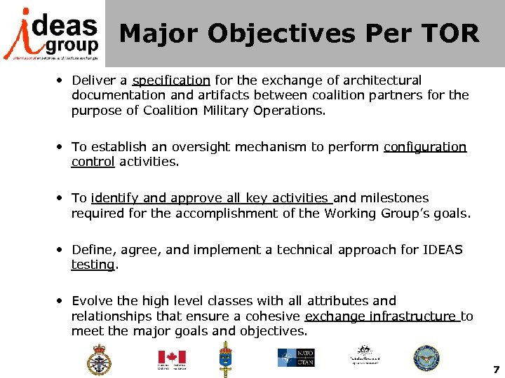 Major Objectives Per TOR • Deliver a specification for the exchange of architectural documentation