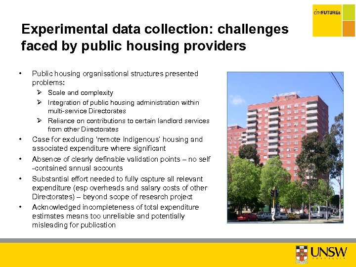 Experimental data collection: challenges faced by public housing providers • Public housing organisational structures