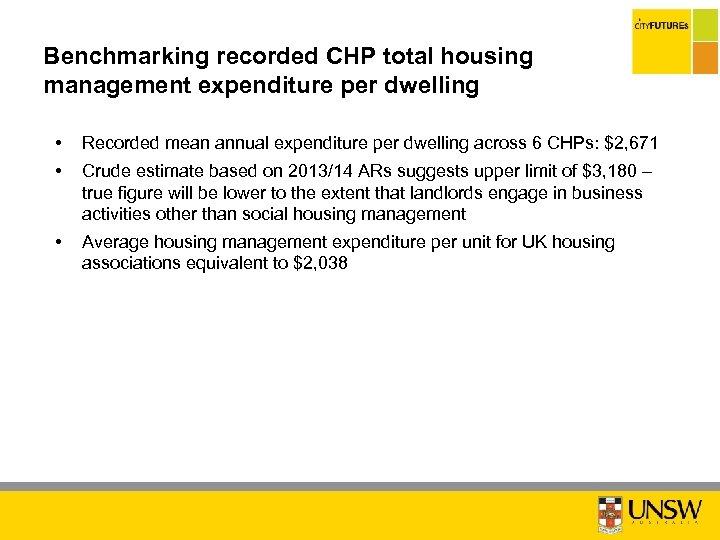 Benchmarking recorded CHP total housing management expenditure per dwelling • • Recorded mean annual
