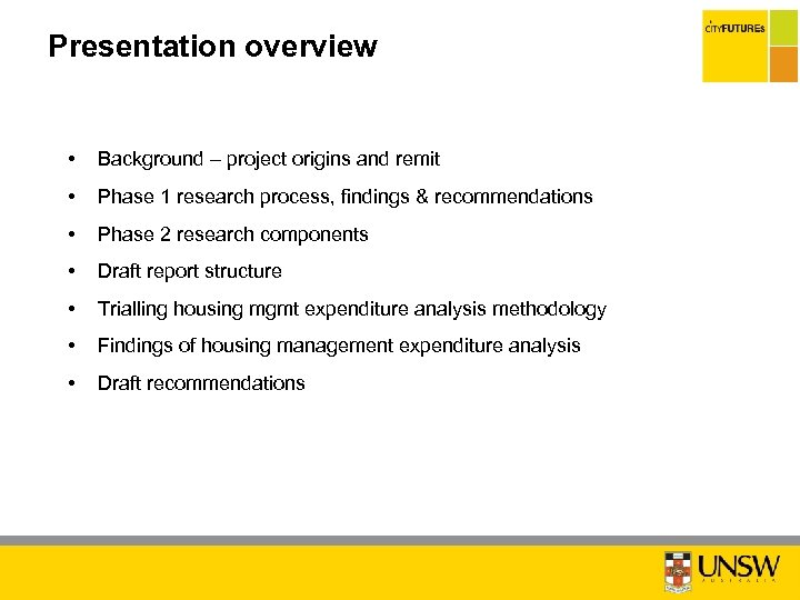Presentation overview • Background – project origins and remit • Phase 1 research process,