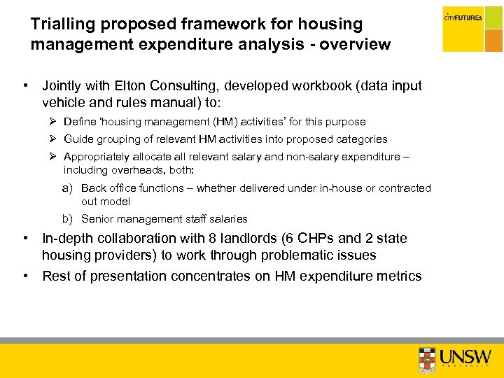 Trialling proposed framework for housing management expenditure analysis - overview • Jointly with Elton
