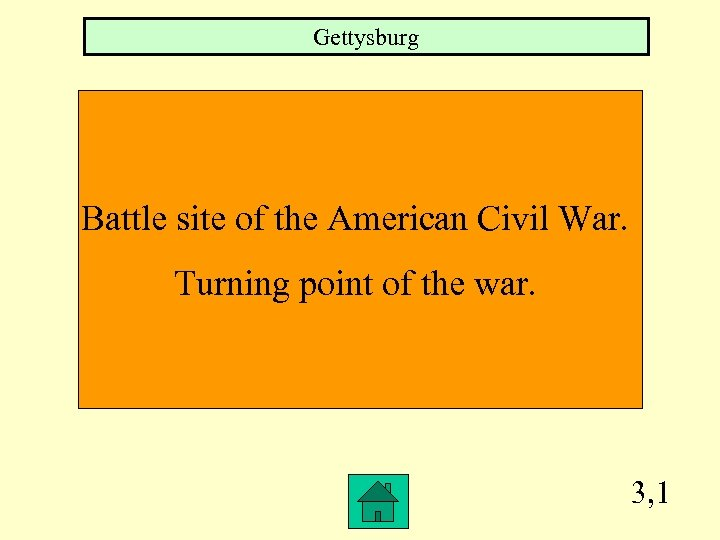 Gettysburg Battle site of the American Civil War. Turning point of the war. 3,