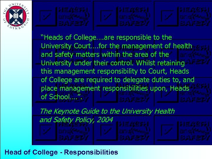 """""""Heads of College…. are responsible to the University Court…. for the management of health"""
