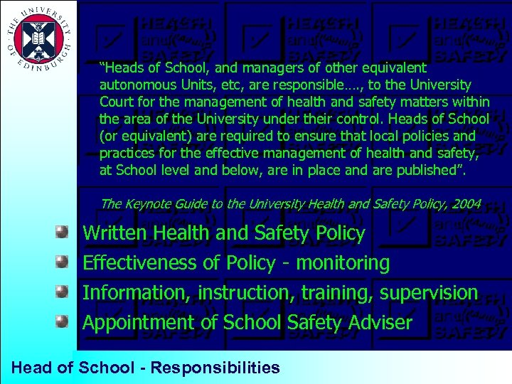 """""""Heads of School, and managers of other equivalent autonomous Units, etc, are responsible…. ,"""