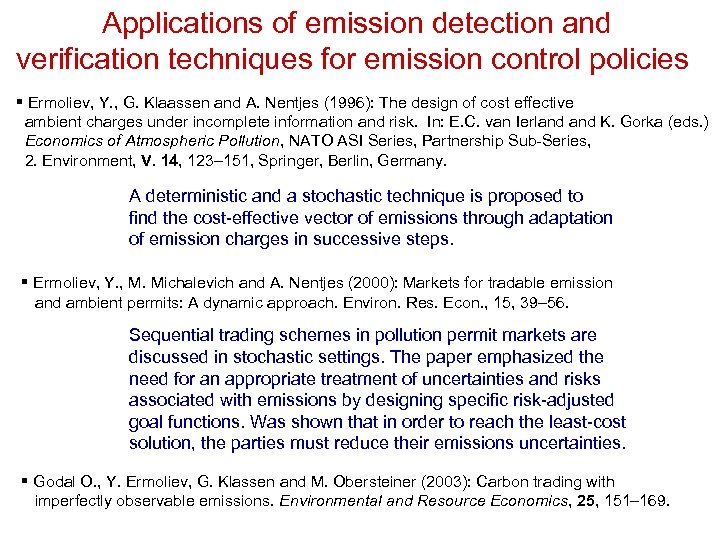 Applications of emission detection and verification techniques for emission control policies § Ermoliev, Y.