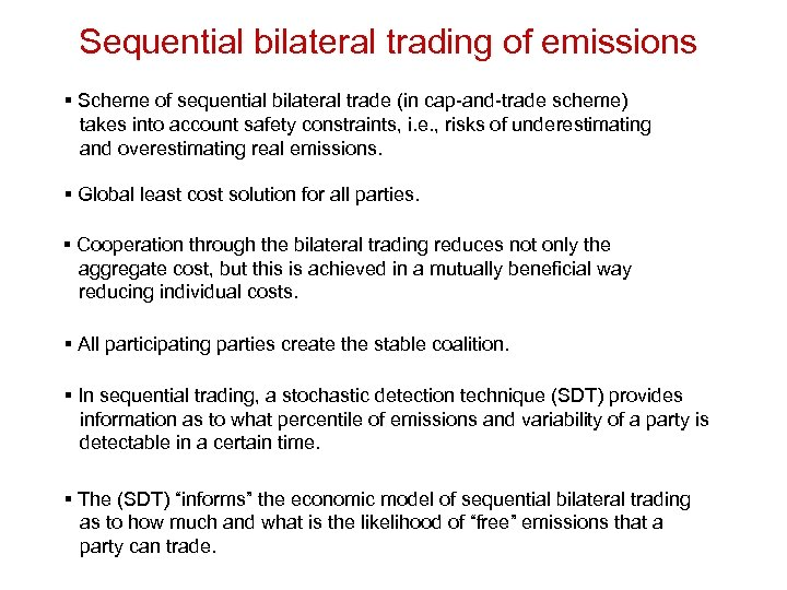 Sequential bilateral trading of emissions § Scheme of sequential bilateral trade (in cap-and-trade scheme)