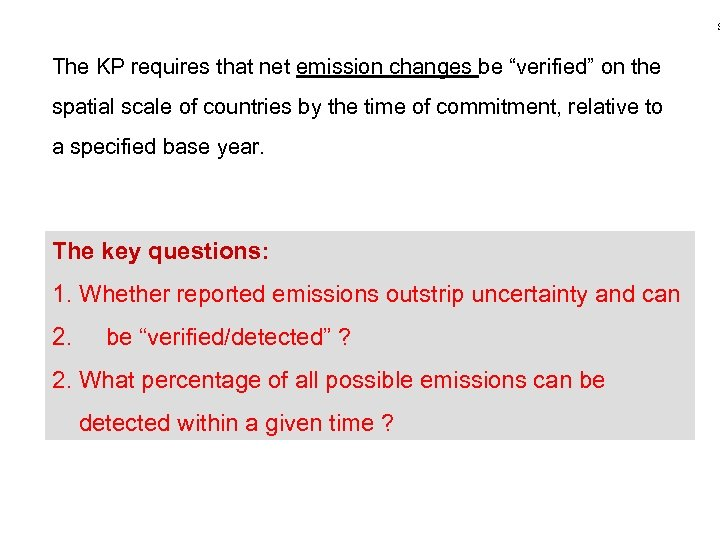 """S The KP requires that net emission changes be """"verified"""" on the spatial scale"""