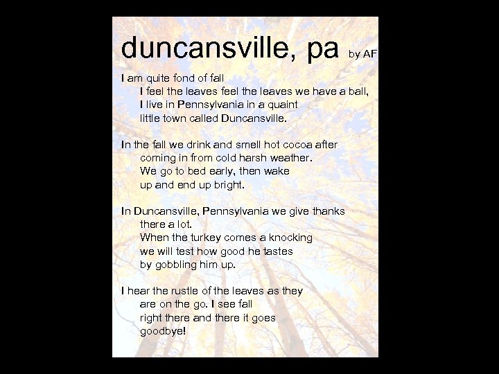duncansville, pa by AF I am quite fond of fall I feel the leaves