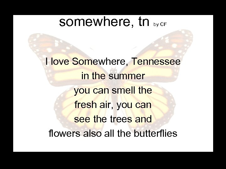 somewhere, tn by CF I love Somewhere, Tennessee in the summer you can smell