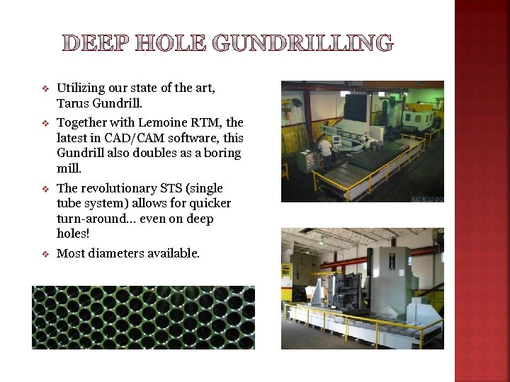 v Utilizing our state of the art, Tarus Gundrill. v Together with Lemoine RTM,