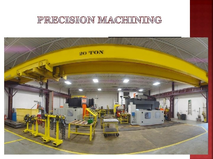 v With our large capacity CNC machining centers, Mac-Mold can precisely machine all of