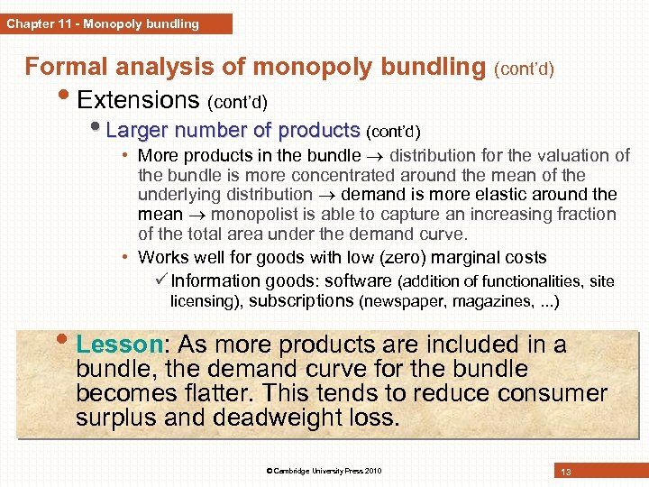 Chapter 11 - Monopoly bundling Formal analysis of monopoly bundling • Extensions (cont'd) •