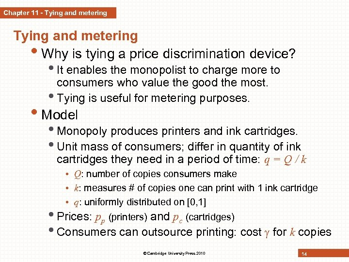 Chapter 11 - Tying and metering • Why is tying a price discrimination device?