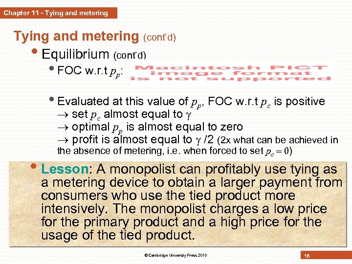 Chapter 11 - Tying and metering (cont'd) • Equilibrium (cont'd) • FOC w. r.