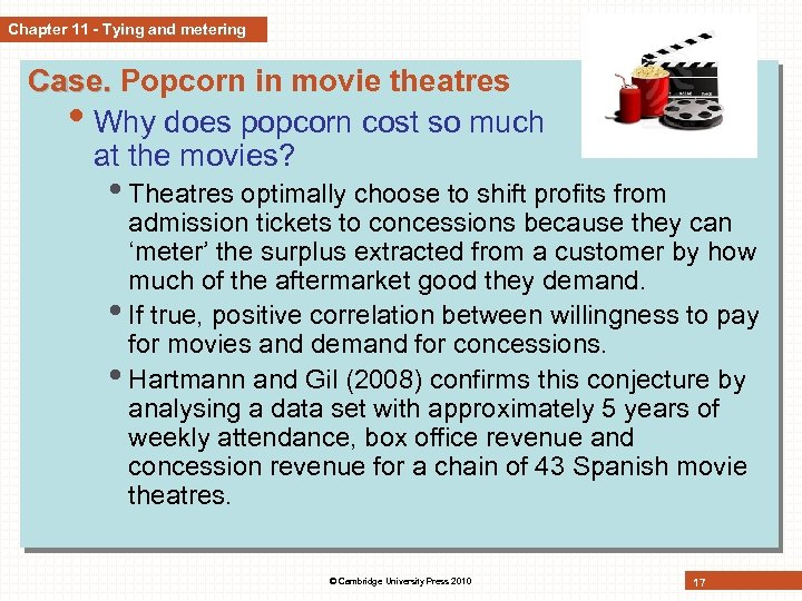 Chapter 11 - Tying and metering Case. Popcorn in movie theatres • Why does