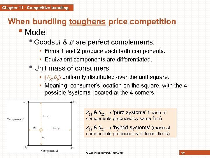 Chapter 11 - Competitive bundling When bundling toughens price competition • Model • Goods