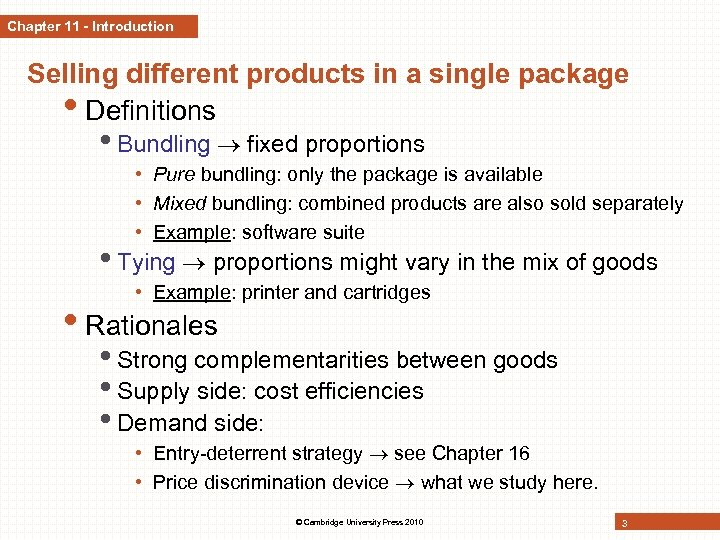 Chapter 11 - Introduction Selling different products in a single package • Definitions •