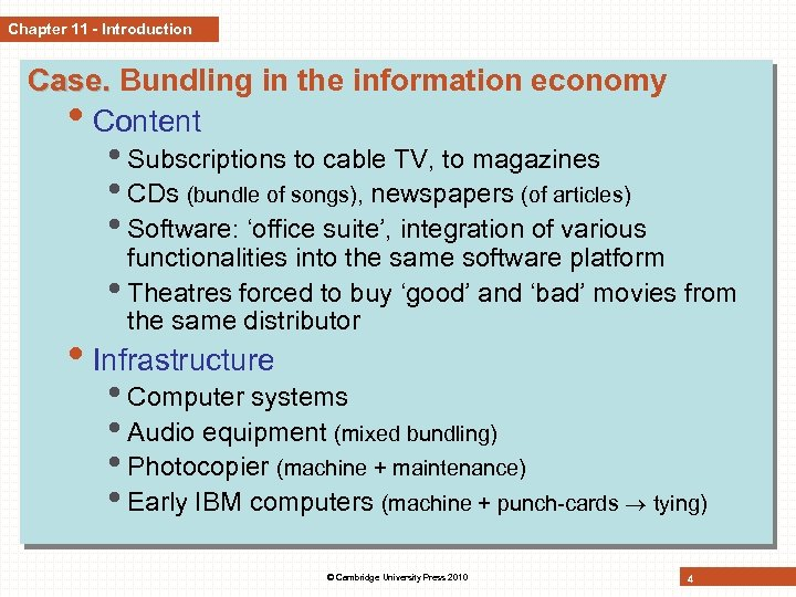 Chapter 11 - Introduction Case. Bundling in the information economy • Content • Subscriptions
