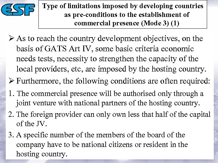 Type of limitations imposed by developing countries as pre-conditions to the establishment of commercial